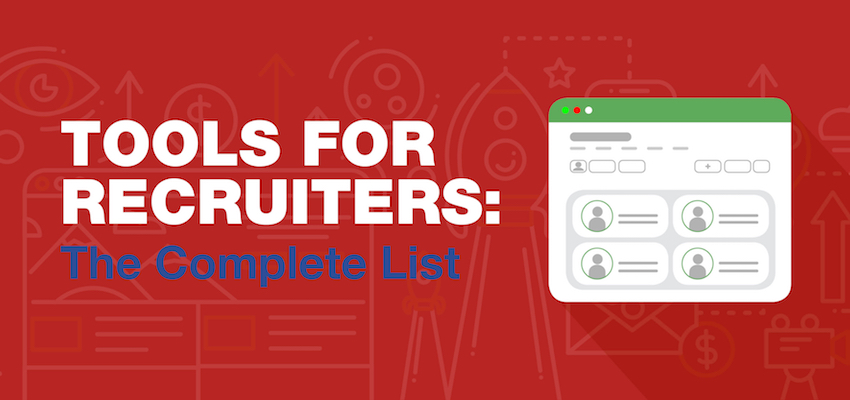 Tools For Recruiters - The Complete List Banner
