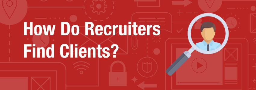 How Do Recruiters Find New Clients Banner