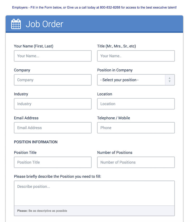 job order This job order form will help us determine exactly how we can help both you and the company succeed in filling open job positions.
