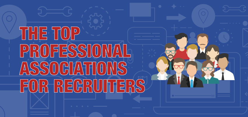 The Top Professional Associations For Recruiters Banner