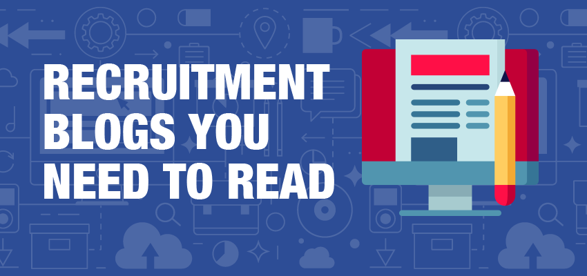 Recruitment Blogs You Need To Read Banner