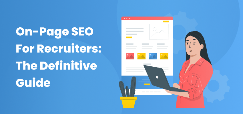 On Page SEO For Recruiters - Featured Image.png